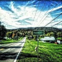 This is when you are driving into my hometown. It's named Parrott after the man who owned the coal mining company back in the day, John H. Parrott.